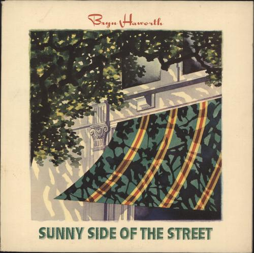 Bryn Haworth Sunny Side Of The Street + lyric inner vinyl LP album (LP record) UK HWRLPSU439799