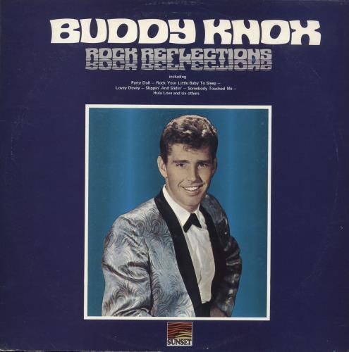 Buddy Knox Rock Reflections - Textured sleeve vinyl LP album (LP record) UK 8BKLPRO749956
