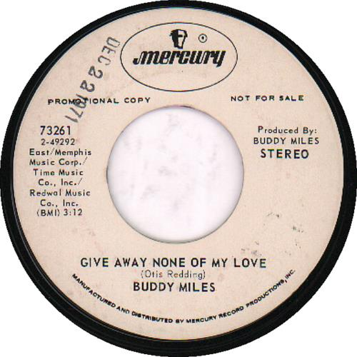 "Buddy Miles Give Away None Of My Love 7"" vinyl single (7 inch record) US BME07GI651058"