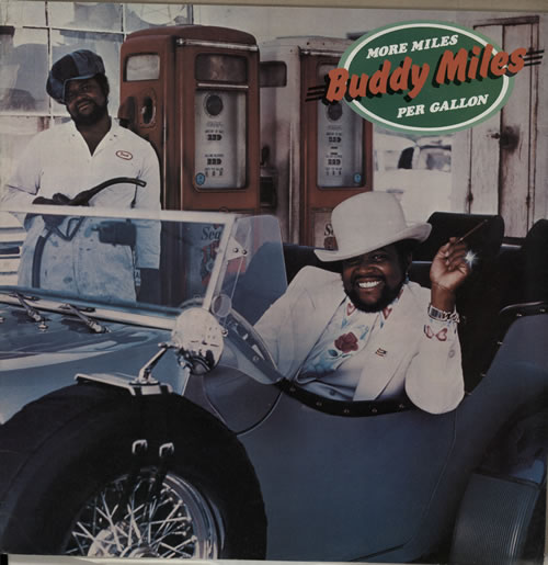 Buddy Miles More Miles Per Gallon - Test Pressing vinyl LP album (LP record) UK BMELPMO585092