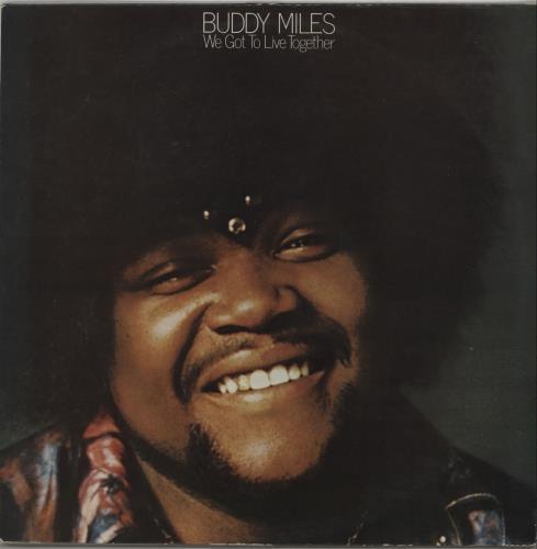 Buddy Miles We Got To Live Together vinyl LP album (LP record) UK BMELPWE656853