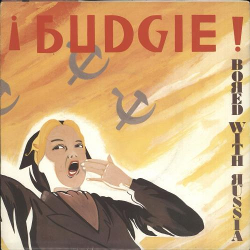 """Budgie Bored With Russia - Poster Sleeve 7"""" vinyl single (7 inch record) UK BUD07BO731397"""