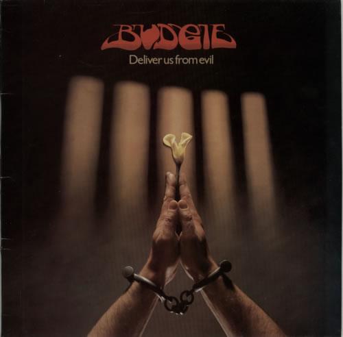 Budgie Deliver Us From Evil vinyl LP album (LP record) UK BUDLPDE581348