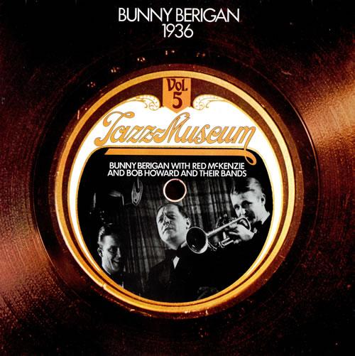 Bunny Berigan Bunny Berigan 1936 - Jazz Museum Volume 5 vinyl LP album (LP record) German 5BBLPBU462128