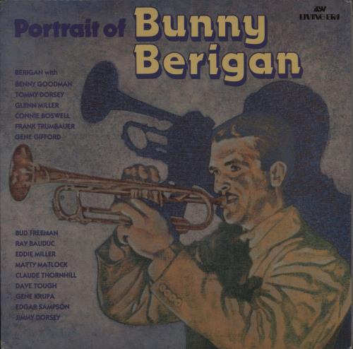 Bunny Berigan Portrait Of Bunny Berigan vinyl LP album (LP record) UK 5BBLPPO725827