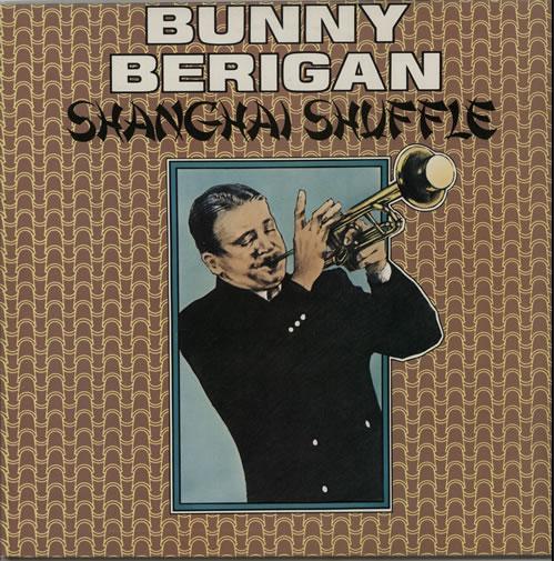 Bunny Berigan Shanghai Shuffle vinyl LP album (LP record) UK 5BBLPSH641881