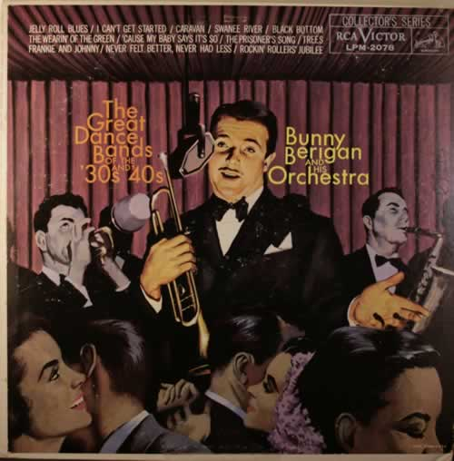 Bunny Berigan The Great Dance Bands Of The 30's And 40's vinyl LP album (LP record) US 5BBLPTH552129