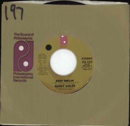 "Bunny Sigler Keep Smilin' 7"" vinyl single (7 inch record) US BNX07KE689869"