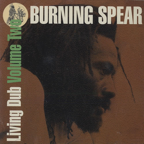 Burning Spear Living Dub Volume One & Two 2 CD album set (Double CD) US 8BS2CLI496607