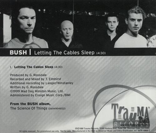 "Bush Letting The Cables Sleep CD single (CD5 / 5"") US B-UC5LE151861"