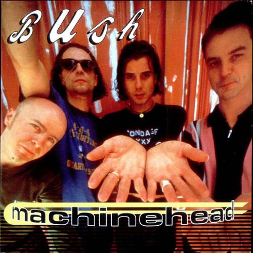 "Bush Machinehead CD single (CD5 / 5"") Dutch B-UC5MA104125"