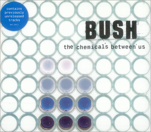 "Bush The Chemicals Between Us CD single (CD5 / 5"") UK B-UC5TH503282"