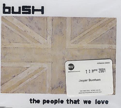 "Bush The People That We Love CD single (CD5 / 5"") German B-UC5TH201073"