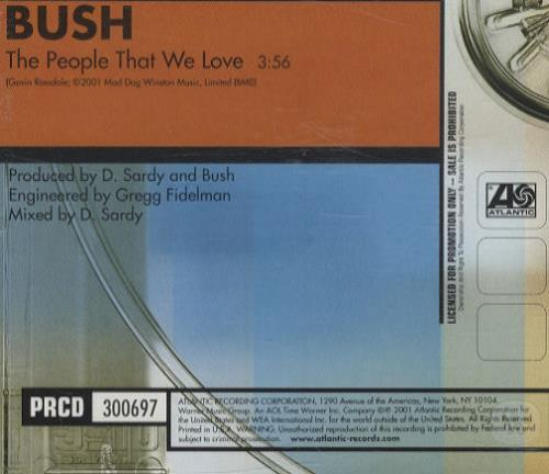 "Bush The People That We Love CD single (CD5 / 5"") US B-UC5TH201483"