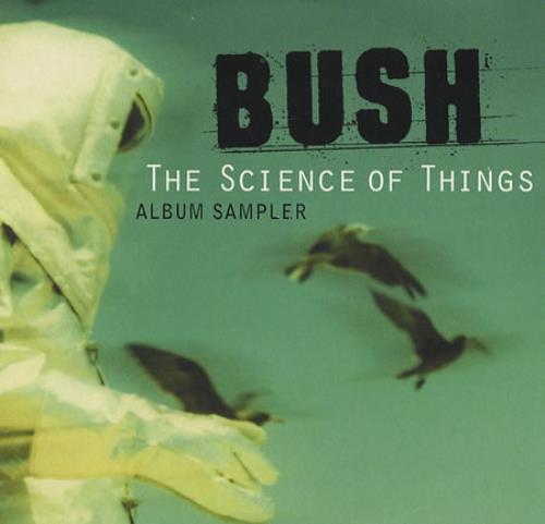 "Bush The Science Of Things - Album Sampler CD single (CD5 / 5"") UK B-UC5TH145824"