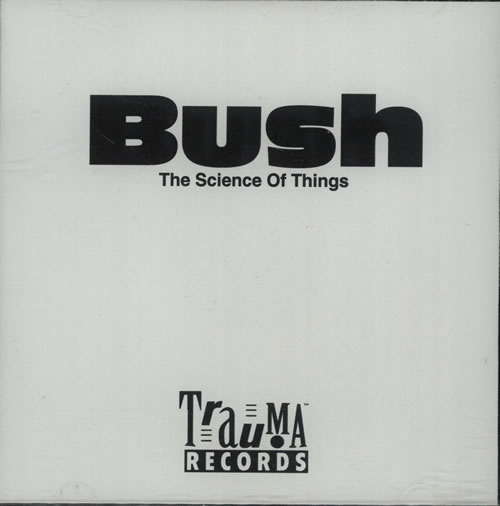 Bush The Science Of Things CD-R acetate US B-UCRTH148414