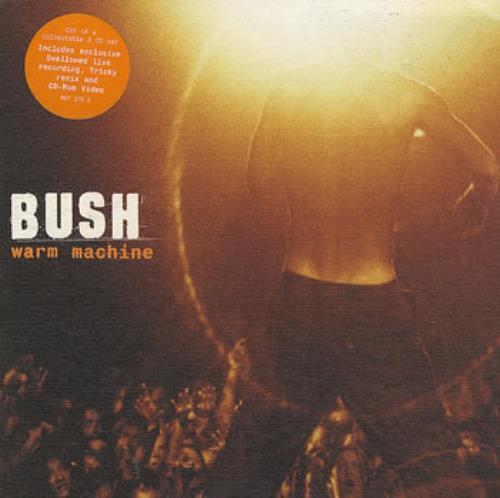 "Bush Warm Machine - Part 1 CD single (CD5 / 5"") UK B-UC5WA160772"