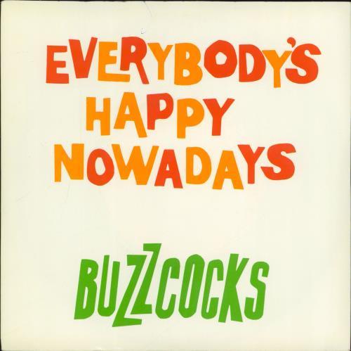 "Buzzcocks Everybody's Happy Nowadays 7"" vinyl single (7 inch record) UK BUZ07EV106185"