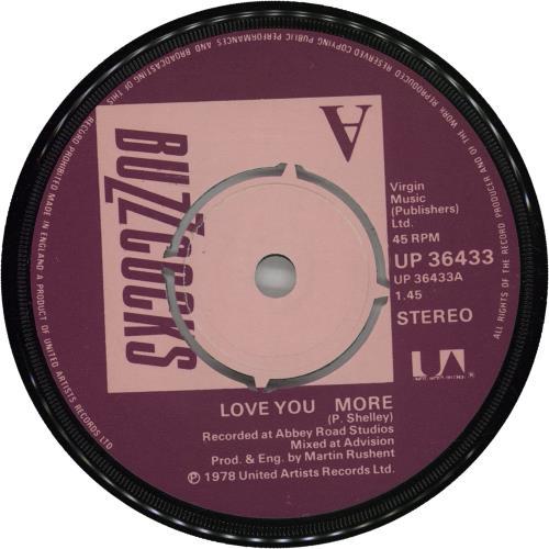 "Buzzcocks Love You More 7"" vinyl single (7 inch record) UK BUZ07LO662410"