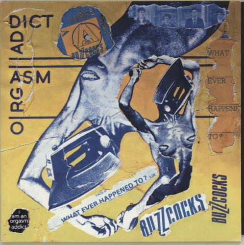 "Buzzcocks Orgasm Addict - Punk Art Sleeve 7"" vinyl single (7 inch record) UK BUZ07OR757439"