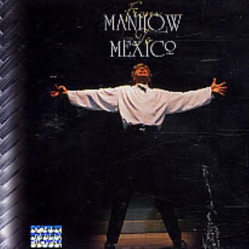 Barry Manilow From Manilow To Mexico CD album (CDLP) Mexican MNLCDFR95497