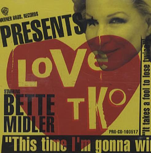 "Bette Midler Love TKO CD single (CD5 / 5"") US BMIC5LO181371"