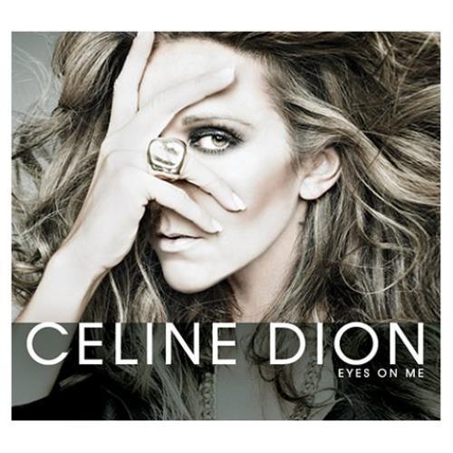"Céline Dion Eyes On Me CD single (CD5 / 5"") UK CELC5EY422666"