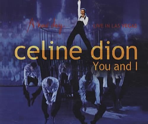 "Céline Dion You And I CD single (CD5 / 5"") UK CELC5YO290776"
