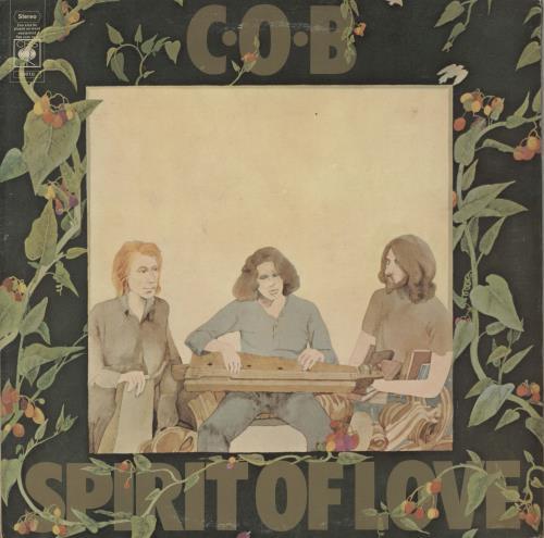 C.O.B. Spirit Of Love - 1st vinyl LP album (LP record) UK CQBLPSP612135