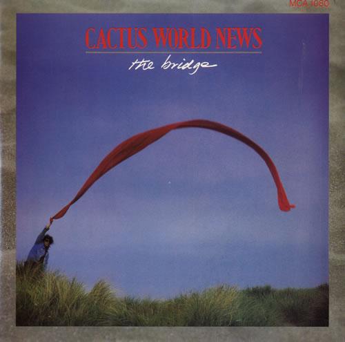 "Cactus World News The Bridge - 1986 Issue 7"" vinyl single (7 inch record) UK CWN07TH599785"