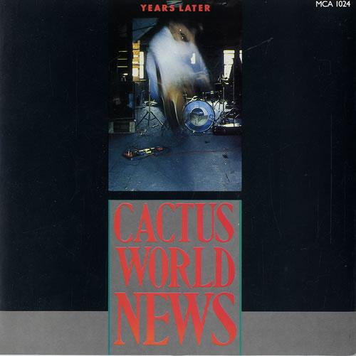 "Cactus World News Years Later 7"" vinyl single (7 inch record) UK CWN07YE317521"