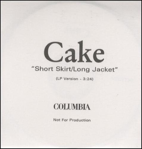 Cake Short Skirt/Long Jacket UK Promo CD-R acetate (199313)