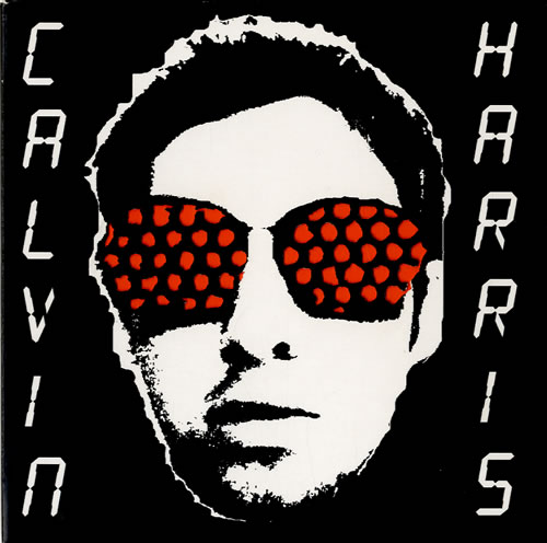 "Calvin Harris Acceptable In The 80s CD single (CD5 / 5"") UK CI3C5AC588238"