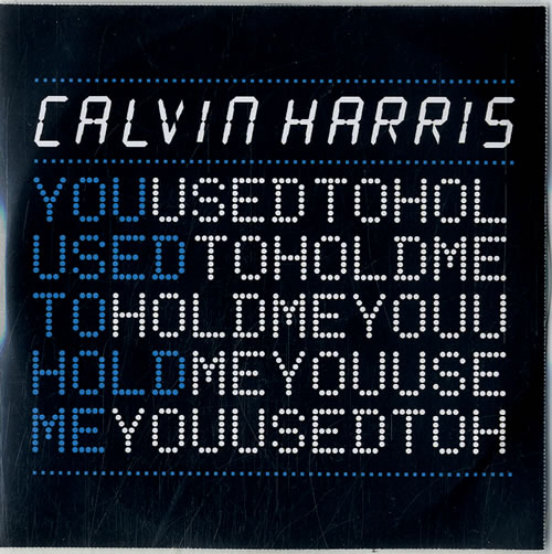 Calvin Harris You Used To Hold Me CD-R acetate UK CI3CRYO631141