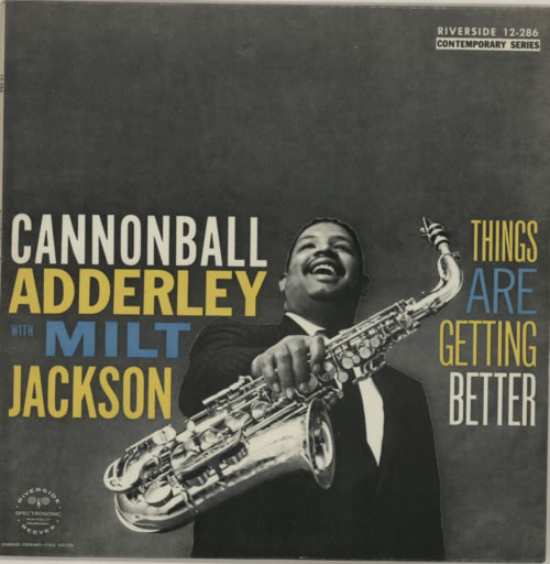 Cannonball Adderley Things Are Getting Better - blue label vinyl LP album (LP record) UK ERLLPTH591100