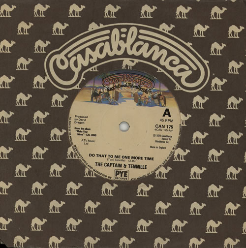 """Captain & Tennille Do That To Me One More Time 7"""" vinyl single (7 inch record) UK C&T07DO575694"""