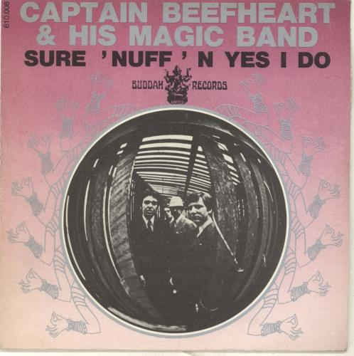 """Captain Beefheart & Magic Band Sure 'Nuff 'N Yes I Do 7"""" vinyl single (7 inch record) French CPT07SU697415"""