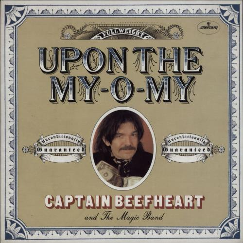 "Captain Beefheart & Magic Band Upon The My-O-My 7"" vinyl single (7 inch record) US CPT07UP764673"