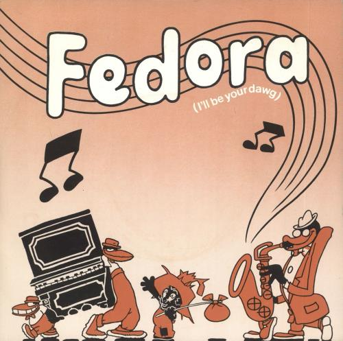 "Caramba Fedora (I'll Be Your Dawg) 7"" vinyl single (7 inch record) UK IGZ07FE717457"