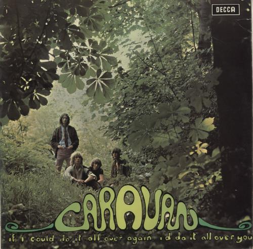 Caravan If I Could Do It All Over Again, I'd Do It All Over You - toc vinyl LP album (LP record) UK CAVLPIF740681