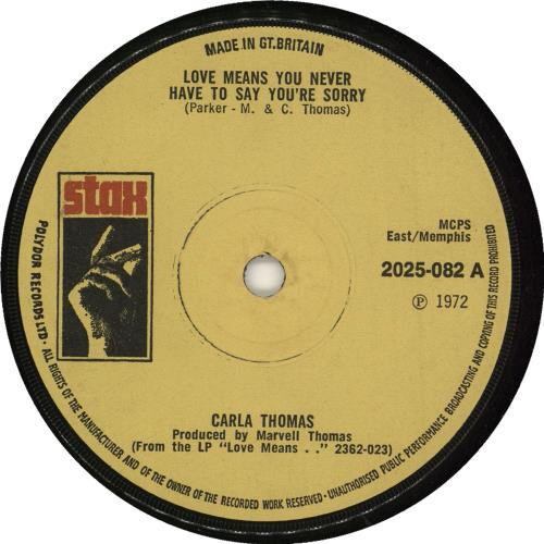"""Carla Thomas Love Means You Never Have To Say You're Sorry 7"""" vinyl single (7 inch record) UK CT-07LO728143"""