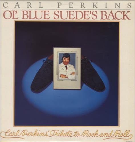 Carl Perkins (R&R) Ol' Blue Suede's Back vinyl LP album (LP record) UK CPELPOL252152