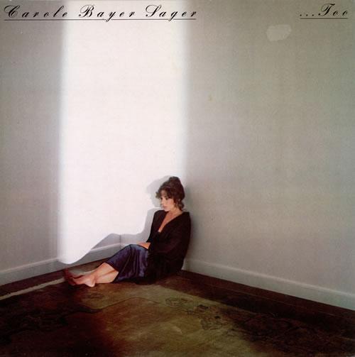 Carole Bayer Sager ... Too vinyl LP album (LP record) UK CBTLPTO461390