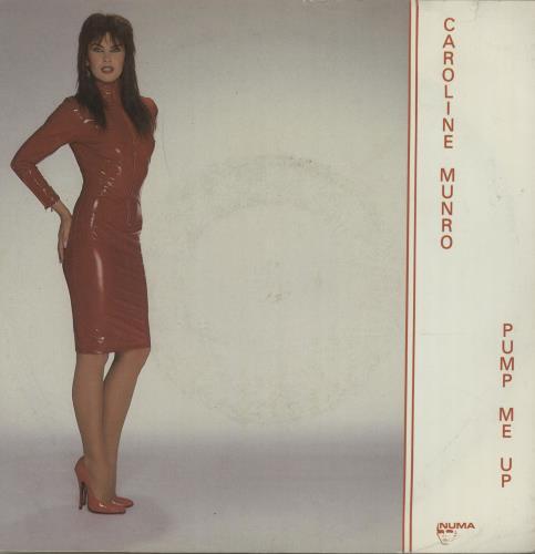 "Caroline Munro Pump Me Up 7"" vinyl single (7 inch record) UK CUO07PU649246"
