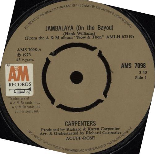 "Carpenters Jambalaya (On The Bayou) 7"" vinyl single (7 inch record) UK CRP07JA665388"