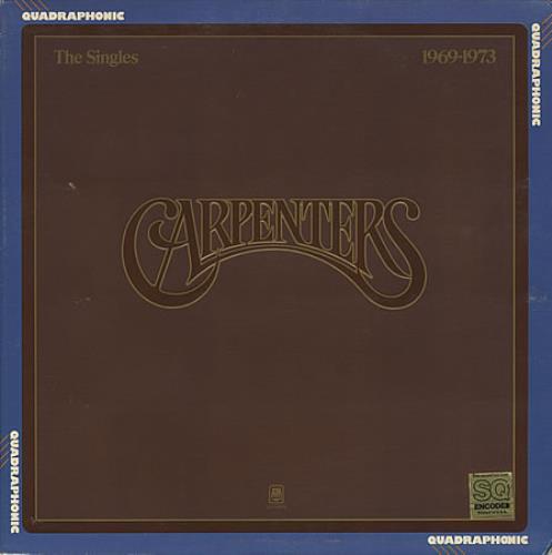 Carpenters The Singles 1969-1973 - Quadraphonic vinyl LP album (LP record) US CRPLPTH390954