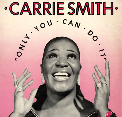 Carrie Smith Only You Can Do It vinyl LP album (LP record) US C4-LPON559821