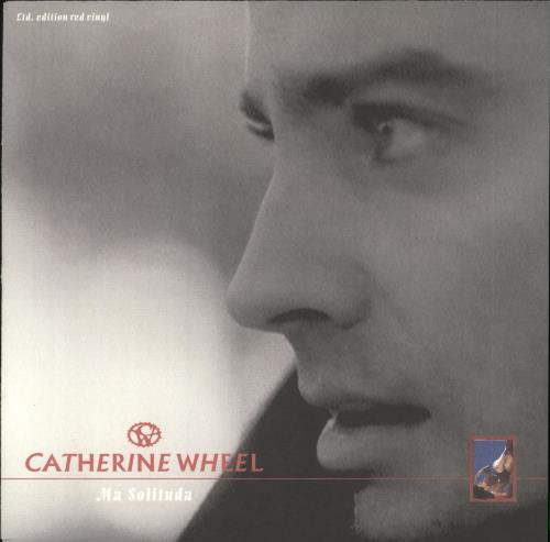 "Catherine Wheel Ma Solituda - Red vinyl 7"" vinyl single (7 inch record) UK CTH07MA163141"