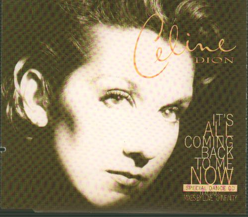 """Celine Dion It's All Coming Back To Me Now - Special Dance CD CD single (CD5 / 5"""") Austrian CELC5IT653990"""