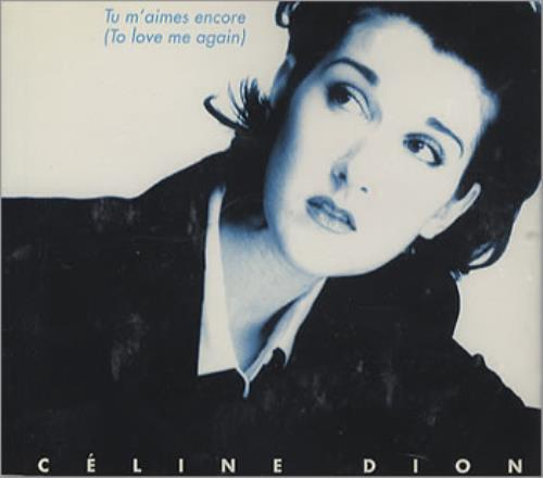"Celine Dion Tu M'aimes Encore (To Love Again) CD single (CD5 / 5"") Austrian CELC5TU194294"